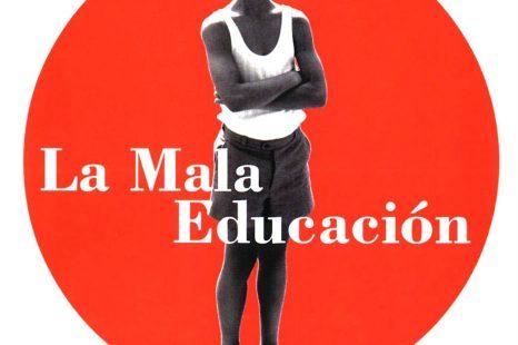 LA MALA EDUCATION